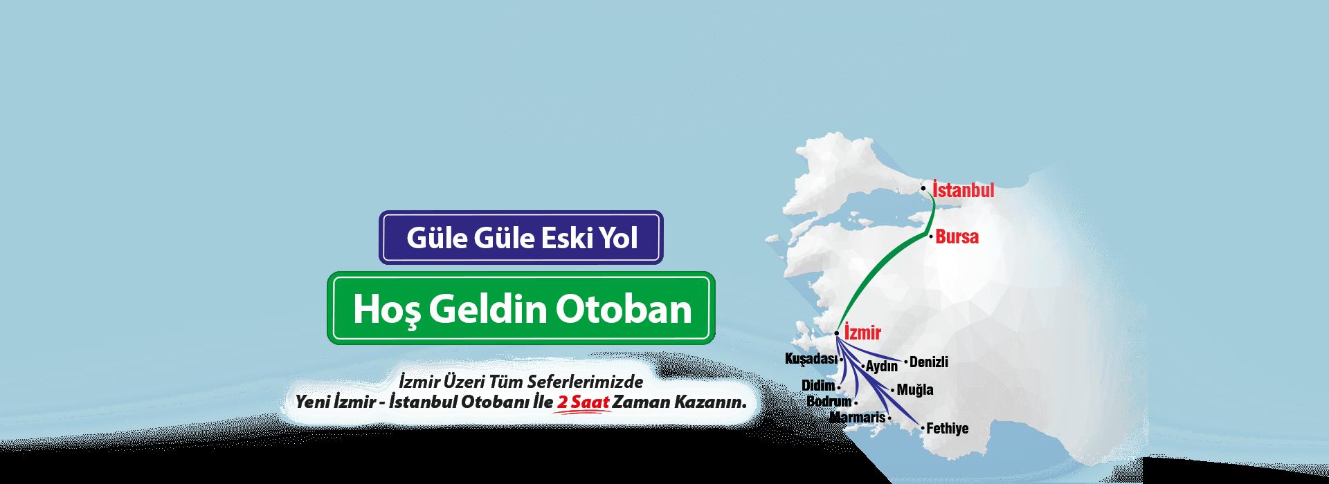 İzmir İstanbul Otoban Genel